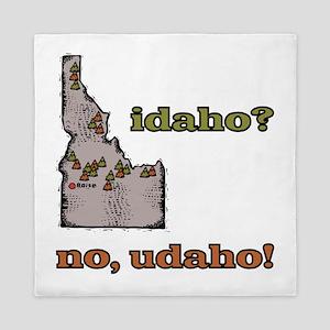 Idaho? No, Udaho! Queen Duvet