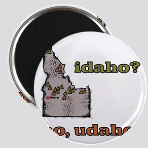 Idaho? No, Udaho! Magnet