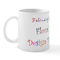 Mug: Floral Design Day