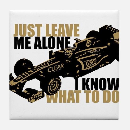 Kimi Raikkonen - Just Leave Me Alone Tile Coaster