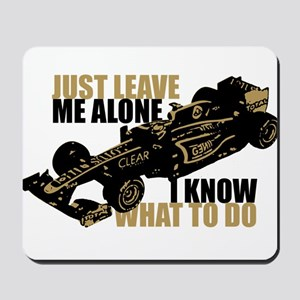 Kimi Raikkonen - Just Leave Me Alone Mousepad