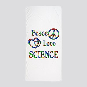 Peace Love SCIENCE Beach Towel
