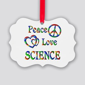 Peace Love SCIENCE Picture Ornament