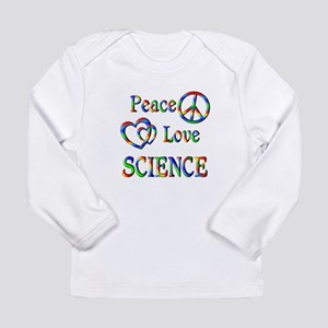 Peace Love SCIENCE Long Sleeve Infant T-Shirt