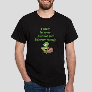 Crazy Enough? T-Shirt