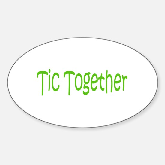 Tic Together Green Oval Decal