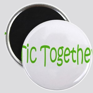 Tic Together Green Magnet