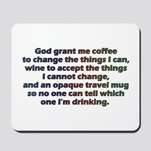God grant me a travel mug! Mousepad