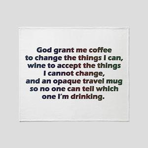 God grant me a travel mug! Throw Blanket