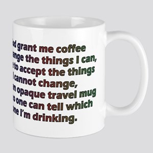 God grant me a travel mug! Mugs