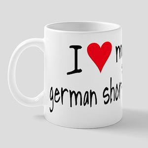 I LOVE MY German Shorthair Mug