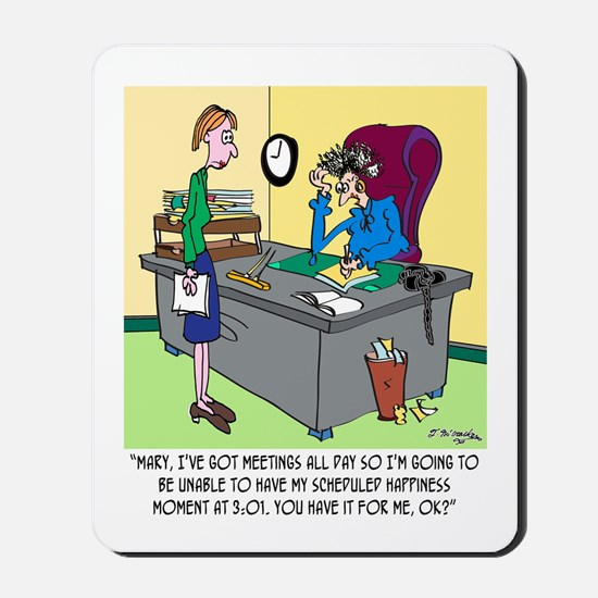 Scheduled Happiness Minute Mousepad