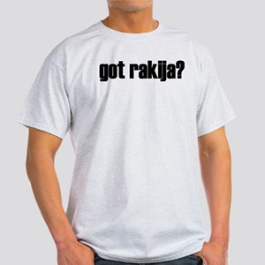 Got Rakija?  Ash Grey T-Shirt