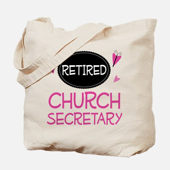 Retired Church Secretary Tote Bag