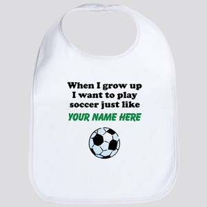 Play Soccer Just Like (Custom) Bib