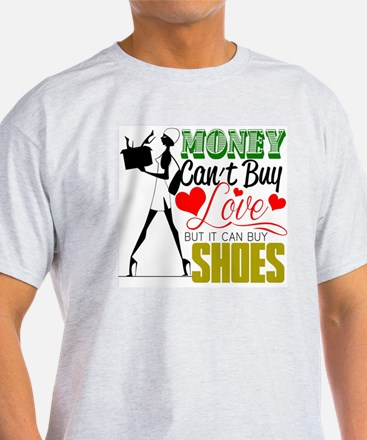 Money Can't Buy Love But It Can Buy  T-Shirt