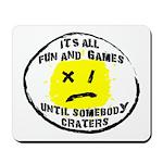 Fun & Games Mousepad