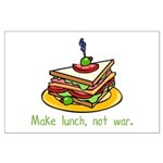 Make Lunch Not War Large Poster