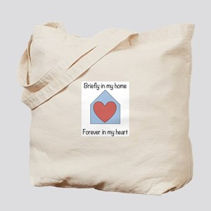 Briefly in my home Tote Bag
