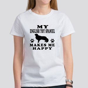My English Toy Spaniel makes me happy Women's T-Sh