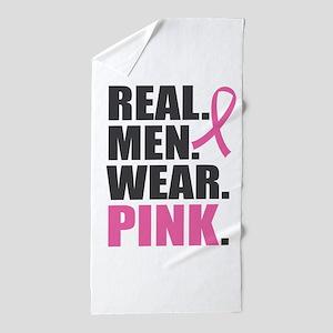 Real. Men. Wear. Pink. Beach Towel