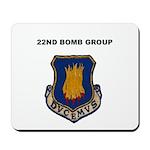 22ND BOMB GROUP Mousepad