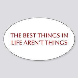 best-things-in-life-OPT-RED Sticker