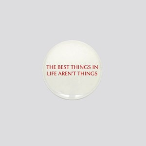 best-things-in-life-OPT-RED Mini Button