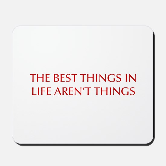 best-things-in-life-OPT-RED Mousepad