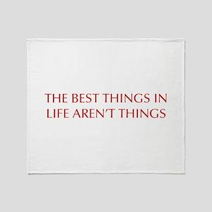 best-things-in-life-OPT-RED Throw Blanket