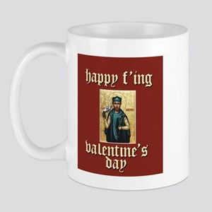 Happy F'ing Valentine's Day Mug