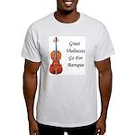 Go for Baroque Ash Grey T-Shirt