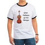 Go for Baroque Ringer T
