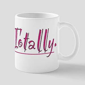 Totally 11 oz Ceramic Mug