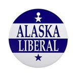 Alaska Liberal Ornament (Round)