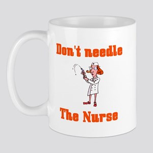 Don't Needle the Nurse Mug