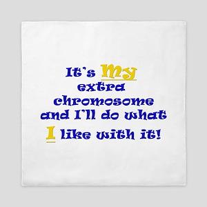 My Extra Chromosome Queen Duvet