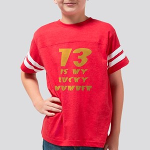 2-shirt - 13 is lucky number Youth Football Shirt