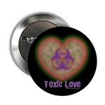 """Toxic Love 2.25"""" Button (100 pack)"""
