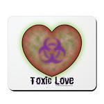 Toxic Love Mousepad