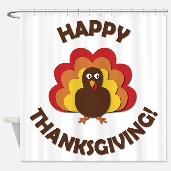 Happy Thanksgiving! Shower Curtain