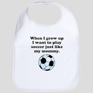 Play Soccer Like My Mommy Bib