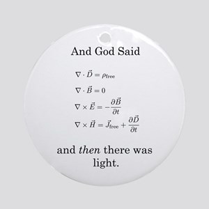 God Said Maxwell's Equations Ornament (Round)