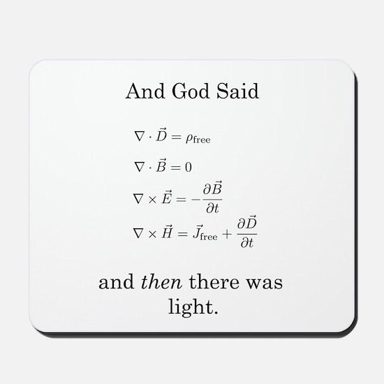 God Said Maxwell's Equations Mousepad