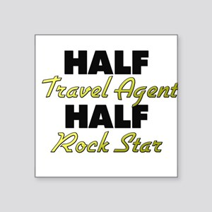 Half Travel Agent Half Rock Star Sticker