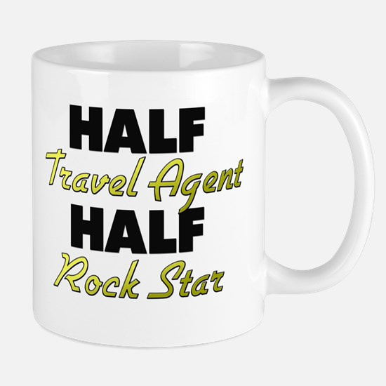 Half Travel Agent Half Rock Star Mugs