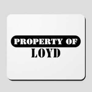 Property of Loyd Mousepad