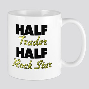 Half Trader Half Rock Star Mugs