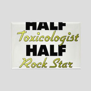 Half Toxicologist Half Rock Star Magnets