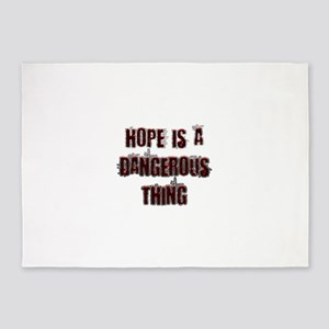 Hope is a dangerous thing 5'x7'Area Rug
